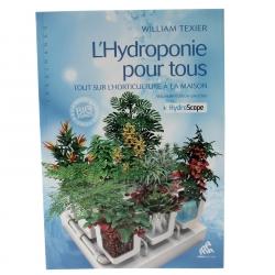 Apprendre l'hydroponie - ouvrage de William Texier complet