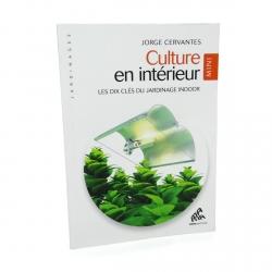 Culture en intérieur - Mini Edition - Jorge Cervantes